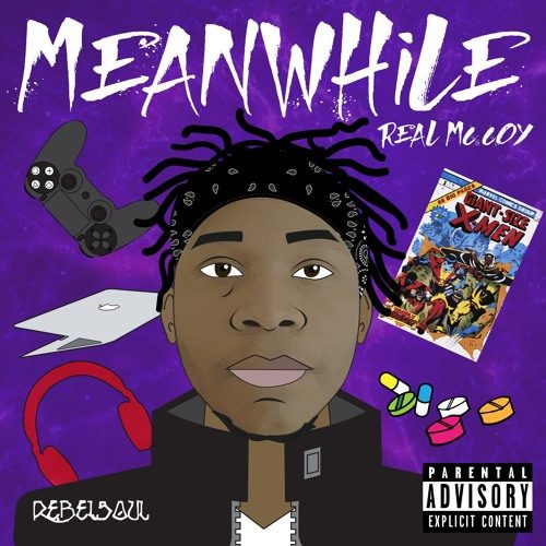 Real McCoy - Meanwhile (Mixtape Review)