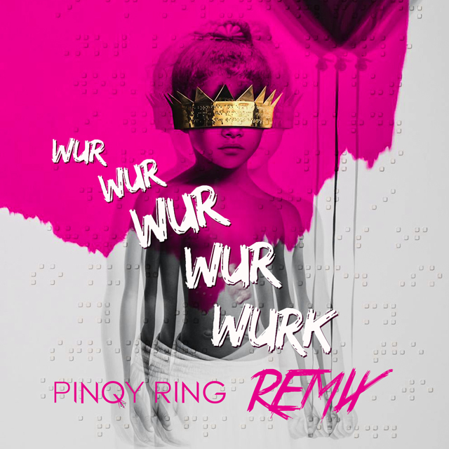 Pinqy Ring Work (Remix - Cover Art)