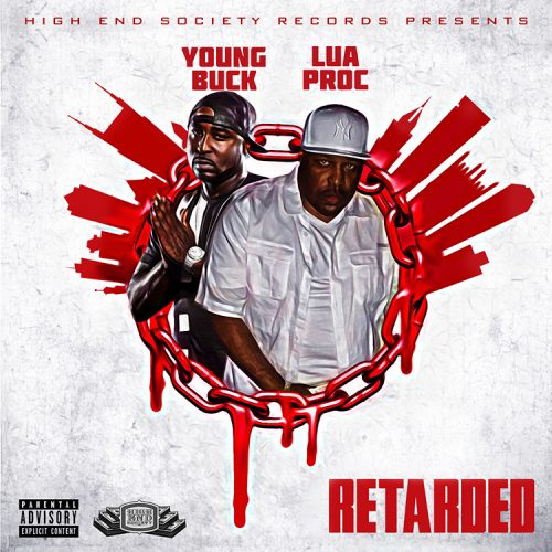 Lua Proc F/ Young Buck -