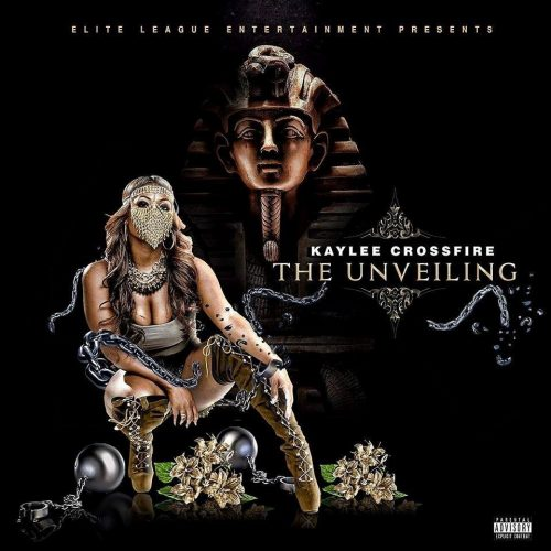 Kaylee Crossfire - The Unveiling (Mixtape Review)