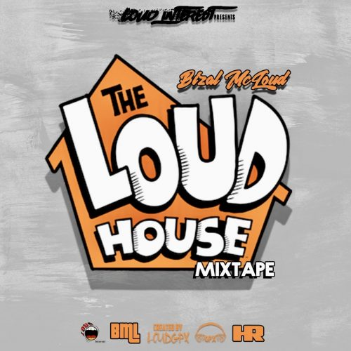 Bizal McLoud - The Loud House (Mixtape Review)